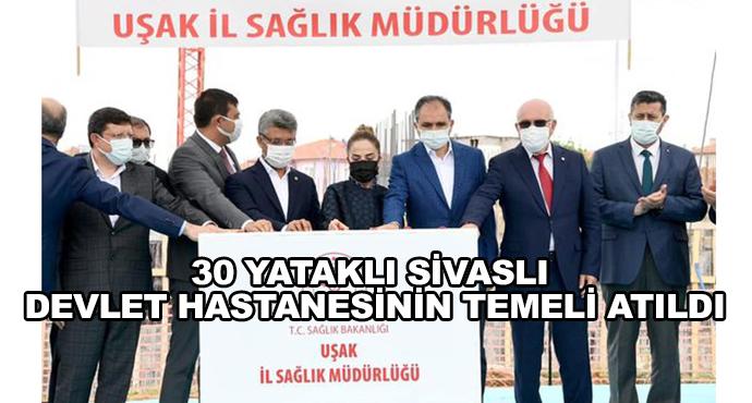 30 Yataklı Sivaslı Devlet Hastanesinin Temeli Atıldı