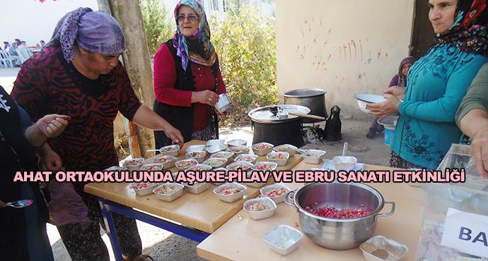 Ahat Ortaokulunda Aşure-Pilav Ve Ebru Sanatı Etkinliği