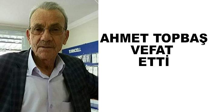Ahmet Topbaş Vefat Etti