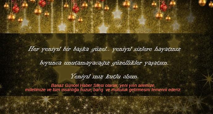Banaz Güncel Haber Sitesi Olarak; Yeni Yılın Ailemize, Milletimize Ve Tüm İnsanlığa Huzur, Barış  Ve Mutluluk Getirmesini Temenni Ederiz.
