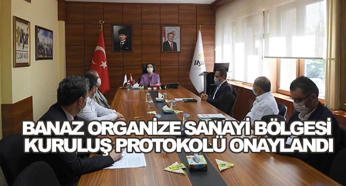 Banaz Organize Sanayi Bölgesi Kuruluş Protokolü Onaylandı