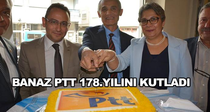 Banaz Ptt 178.Yılını Kutladı