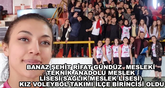 Banaz Şehit Rifat Gündüz  Mesleki Teknik Anadolu Meslek Lisesi(Sağlık Meslek Lisesi) Kız Voleybol Takımı İlçe Birincisi Oldu