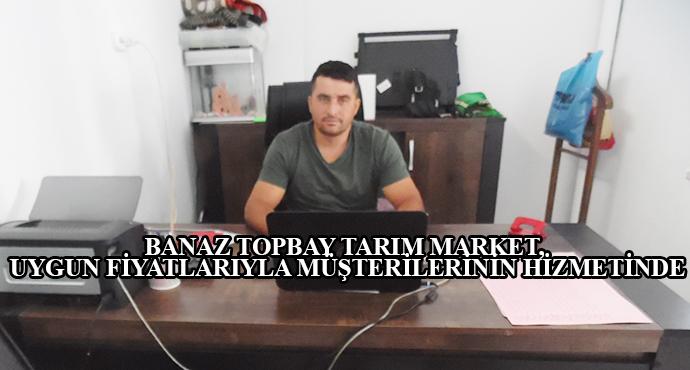 Banaz Topbay Tarım Market, Uygun Fiyatlarıyla Müşterilerinin Hizmetinde