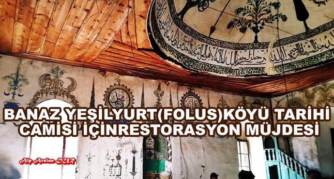 Banaz Yeşilyurt (Folus) Köyü Tarihi Camisi İçin restorasyon Müjdesi