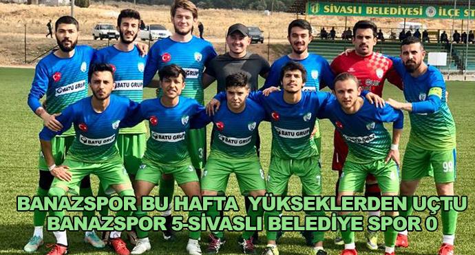 Banazspor Bu Hafta  Yükseklerden Uçtu-Banazspor 5-Sivaslı Belediye Spor 0