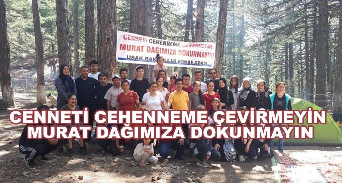 Cenneti Cehenneme Çevirmeyin Murat Dağımıza Dokunmayın!
