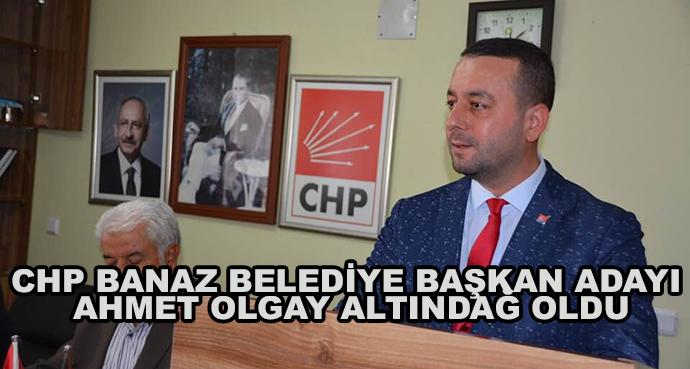 Chp Banaz Belediye Başkan Adayı Ahmet Olgay Altındağ Oldu