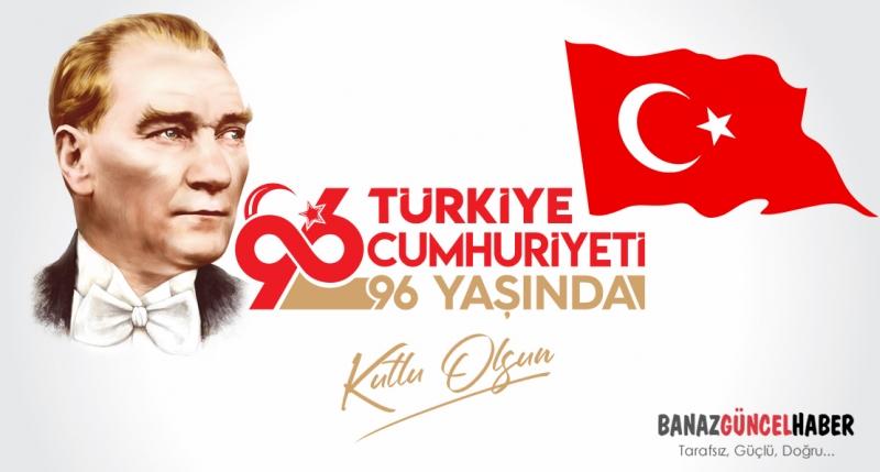 Cumhuriyetimizin 96.Yılı Kutlu Olsun