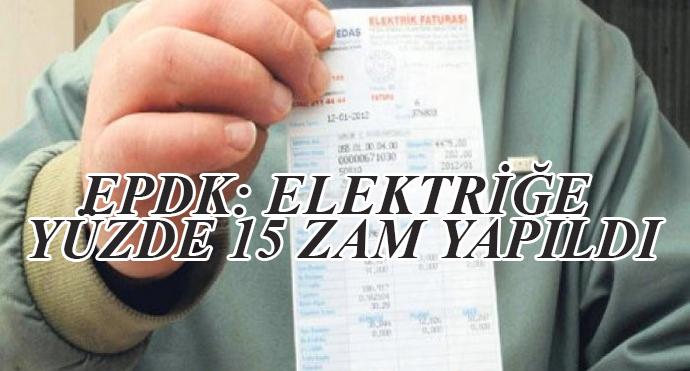 Epdk: Elektriğe Yüzde 15 Zam Yapıldı