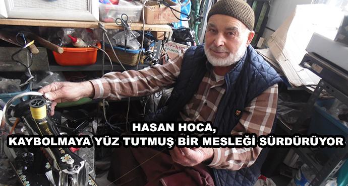 Hasan Hoca, Kaybolmaya Yüz Tutmuş Bir Mesleği Sürdürüyor