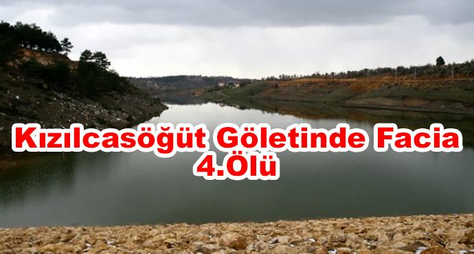 Kızılcasöğüt Göletinde Facia 4.Ölü