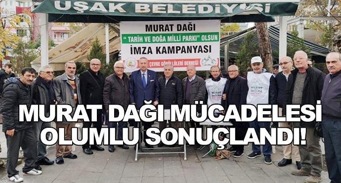 Murat Dağı Mücadelesi Olumlu Sonuçlandı!