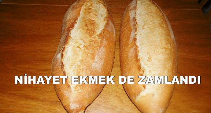 Nihayet Ekmek De Zamlandı