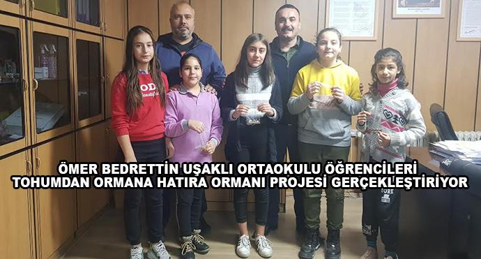 Ömer Bedrettin Uşaklı Ortaokulu Öğrencileri Tohumdan Ormana Hatıra Ormanı Projesi Gerçekleştiriyor