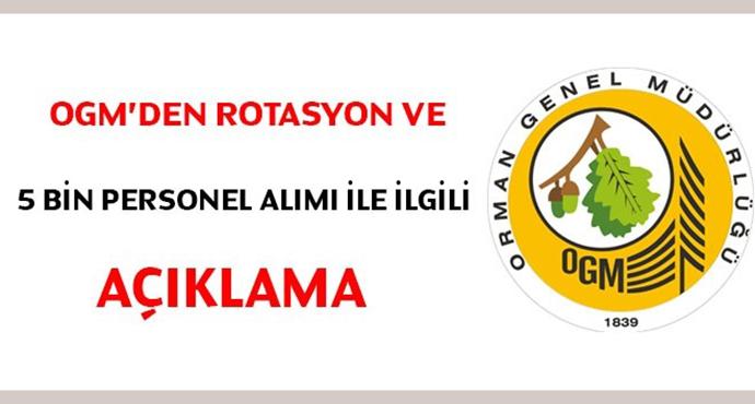 Orman Genel Müdürlüğü, Rotasyon Ve 5 Bin Personel Alımı İle İlgili Açıklama Yaptı.