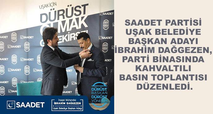 Saadet Partisi Uşak Belediye Başkan Adayı İbrahim Dağgezen, Parti Binasında Kahvaltılı Basın Toplantısı Düzenledi.