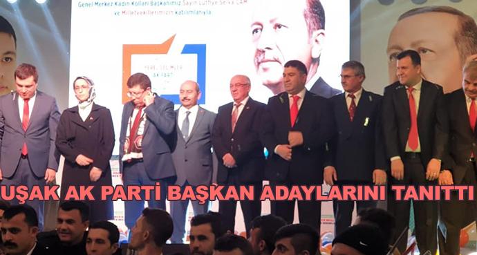 Uşak Ak Parti Başkan Adaylarını Tanıttı