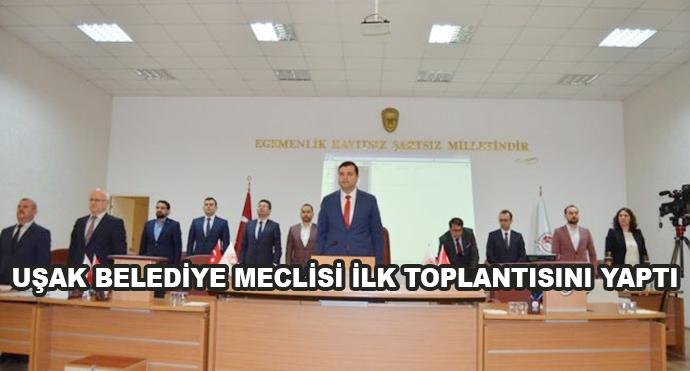Uşak Belediye Meclisi İlk Toplantısını Yaptı