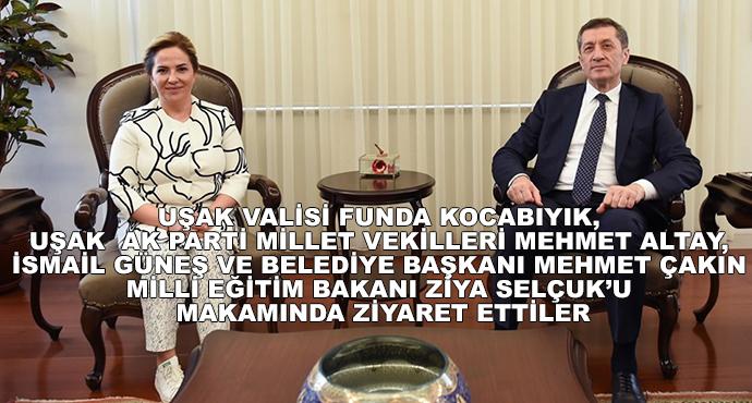 Uşak Valisi Funda Kocabıyık, Uşak  Ak Parti Millet Vekilleri Mehmet Altay, İsmail Güneş Ve Belediye Başkanı Mehmet Çakın Milli Eğitim Bakanı Ziya Selçuk'u Makamında Ziyaret Ettiler