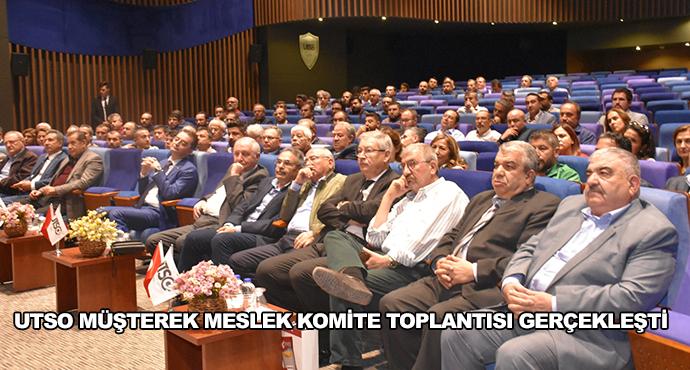 Utso Müşterek Meslek Komite Toplantısı Gerçekleşti