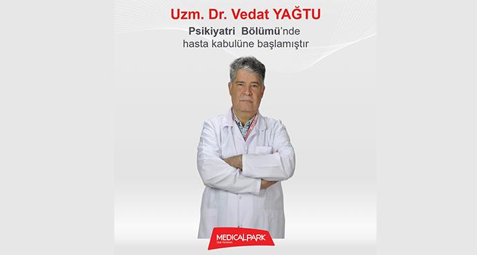 Uzm. Dr. Vedat YAĞTU Medical Park Uşak Hastanesi Psikiyatri Bölümü'nde Hasta Kabulüne Başlamıştır.