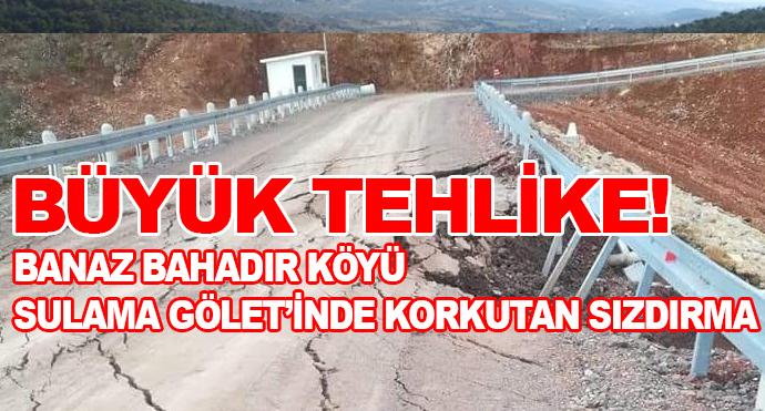 Büyük Tehlike! Banaz Bahadır Köyü Sulama Gölet'inde Korkutan Sızdırma