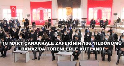 18 Mart Çanakkale Zaferinin 106.Yıldönümü Banaz'da Törenlerle Kutlandı