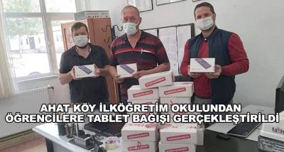 Ahat Köy İlköğretim Okulundan Öğrencilere Tablet Bağışı Gerçekleştirildi