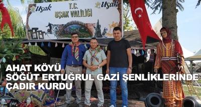 Ahat Köyü  Söğüt Ertuğrul Gazi Şenliklerinde Çadır Kurdu