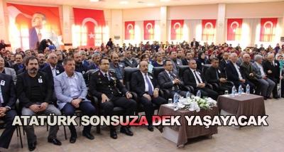 Atatürk Sonsuza Dek Yaşayacak