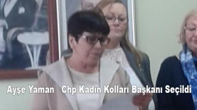 Ayşe Yaman   Chp Kadın Kolları Başkanı Seçildi
