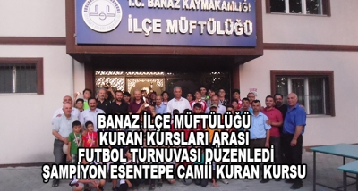 Banaz İlçe Müftülüğü Kuran Kursları Arası Futbol Turnuvası Düzenledi-Şampiyon Esentepe Camii Kuran Kursu