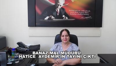 Banaz Mal Müdürü Hatice  Aydemir'in Tayini Çıktı