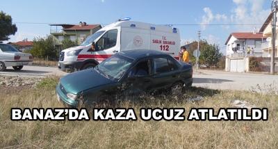 Banaz'da Kaza Ucuz Atlatıldı