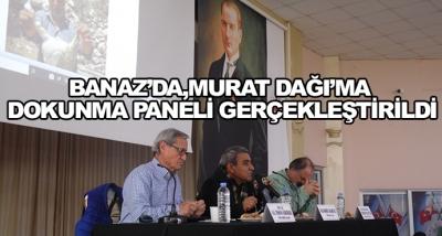 Banaz'da, Murat Dağı'ma Dokunma Paneli Gerçekleştirildi