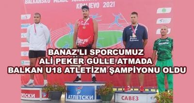 Banaz'lı Sporcumuz Ali Peker Gülle Atmada Balkan U18 Atletizm Şampiyonu Oldu