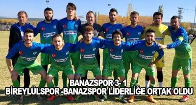 Banazspor 3- 1 Bireylülspor -Banazspor Liderliğe Ortak Oldu