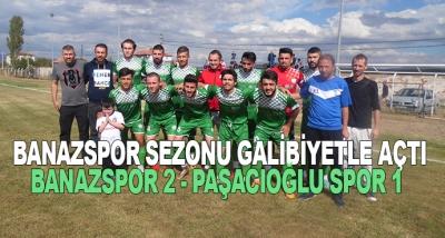 Banazspor Sezonu Galibiyetle Açtı Banazspor 2 - Paşacıoğlu Spor 1