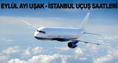 Eylül Ayı Uşak - İstanbul Uçuş Saatleri