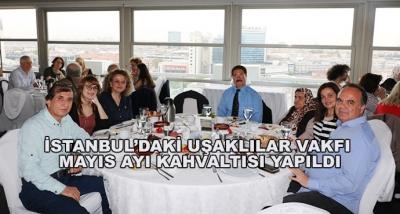 İstanbul'daki Uşaklılar Vakfı Mayıs Ayı Kahvaltısı Yapıldı