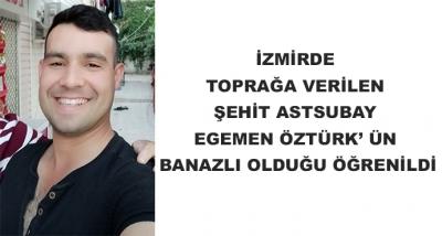 İzmirde Toprağa Verilen Şehit Astsubay Egemen Öztürk' Ün Banazlı Olduğu Öğrenildi