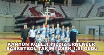 Kanyon Koleji Yıldız Erkekler Basketbol Takımı Uşak 1.Si Oldu