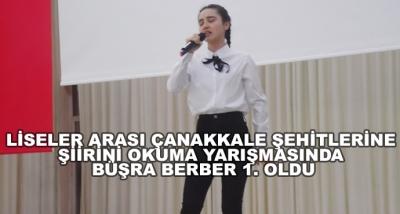 Liseler Arası Çanakkale Şehitlerine Şiirini Okuma Yarışmasında Büşra Berber 1. Oldu