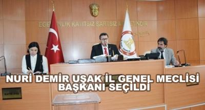 Nuri Demir Uşak İl Genel Meclisi Başkanı Seçildi