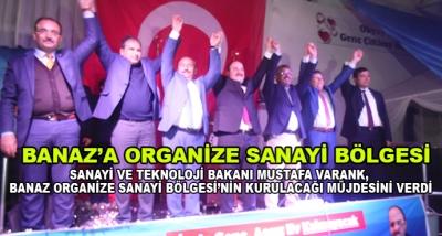 Sanayi Ve Teknoloji Bakanı Mustafa Varank, Banaz Organize Sanayi Bölgesi'nin Kurulacağı Müjdesini Verdi