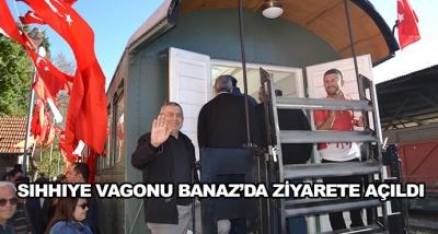 Sıhhıye Vagonu Banaz'da Ziyarete Açıldı