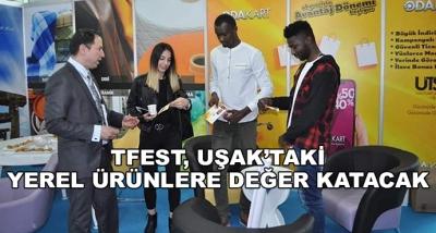 Tfest, Uşak'taki Yerel Ürünlere Değer Katacak