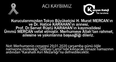 Tokyo Büyükelçisi H.Murat Mercan'ın annesi Ümmü MERCAN Vefat etti