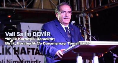 """Vali Salim Demir, """"Ahilik Kardeşlik Demektir; Birlik, Beraberlik Ve Dayanışmayı Temsil Eder"""""""